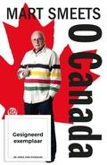 O Canada ( Gesigneerd )