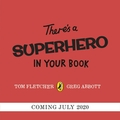 There's A Superhero In Your Book