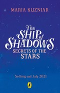 The Ship Of Shadows: Secrets Of The Stars