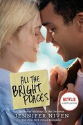 All The Bright Places Movie Tie-in Edition