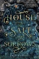 House art of salt and sorrows
