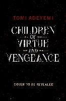 Legacy of orisha (02): children of virtue and vengeance