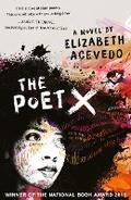 The Poet X - Winner Of The Cilip Carnegie Medal 2019