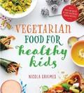 Vegetarian Food For Healthy Kids