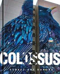 Colossus. street art europe
