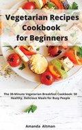 Vegetarian Recipes Cookbook For Beginners