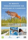 De mooiste vogelkijkgebieden van Nederland en Vlaanderen