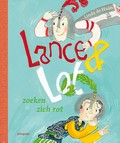 Lance & Lot zoeken zich rot