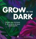 Grow in the dark