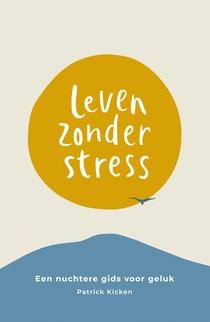 Leven zonder stress