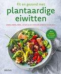 Fit en gezond met plantaardige eiwitten