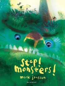 Stop! monsters!