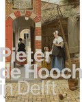 Pieter de Hooch in Delft