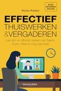 Effectief thuiswerken en online vergaderen