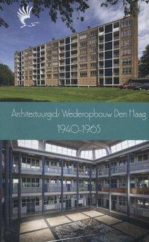 Architectuurgids wederopbouw den haag 1940-1965