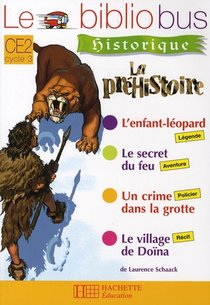 Le Bibliobus T.26 ; Ce2 ; La Prehistoire ; Livre De L'eleve