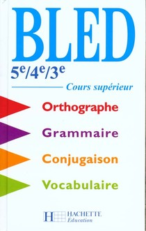 Bled ; 5e, 4e, 3e ; Cours Superieur