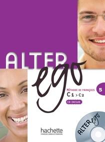 Alter Ego 5 ; Francais-langues Etrangeres ; Livre De L'eleve