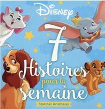 7 Histoires Pour La Semaine ; Special Animaux