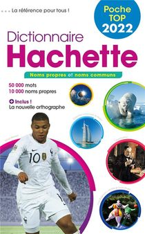 Dictionnaire Hachette Poche Top (edition 2022)