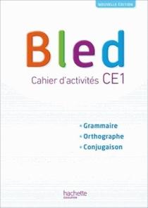 Bled ; Ce1 ; Cahier De L'eleve (edition 2018)