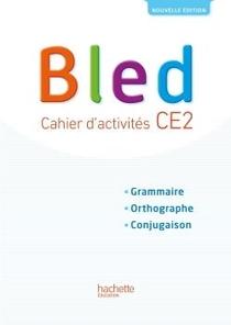 Bled ; Ce2 ; Cahier D'activites (edition 2017)