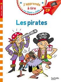 J'apprends A Lire Avec Sami Et Julie ; Cp, Niveau 1 ; Les Pirates