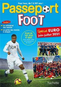 Passeport ; Foot ; Special Euro, Juin-juillet 2021