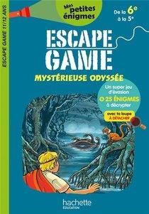 Escape Game ; Mysterieuse Odyssee ; De La 6e A La 5e