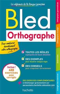 Bled ; Orthographe