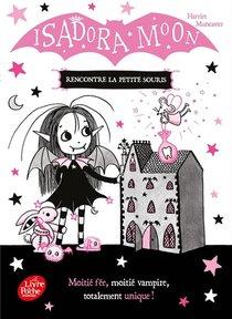 Isadora Moon T.13 ; Isadora Moon Rencontre La Petite Souris