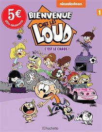 Bienvenue Chez Les Loud T.1 ; C'est Le Chaos !