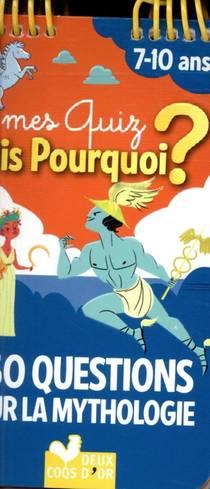 150 Questions Sur La Mythologie