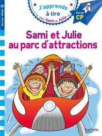 J'apprends A Lire Avec Sami Et Julie ; Sami Et Julie Au Parc D'attractions