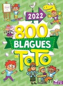 800 Blagues De Toto (edition 2022)