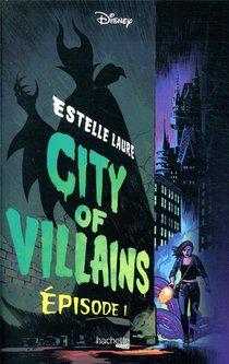 City Of Villains T.1