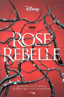 The Queen's Council : Rose Rebelle