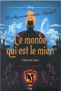 Twisted Tale Disney ; Ce Monde Qui Est Le Mien