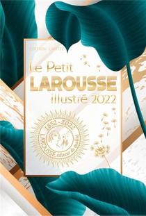 Le Petit Larousse Illustre (edition 2022)