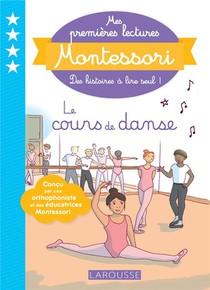 Mes Premieres Lectures Montessori ; Le Cours De Danse
