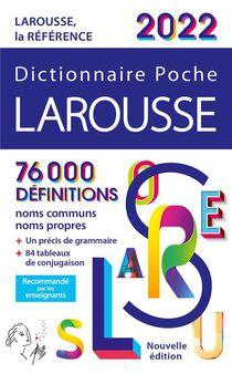 Dictionnaire Poche Larousse (edition 2022)