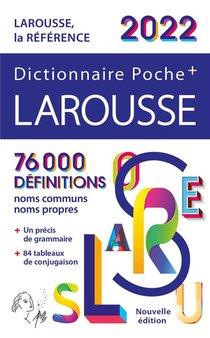 Dictionnaire Poche + Larousse (edition 2022)