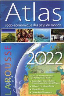 Atlas Socio-economique Des Pays Du Monde (edition 2022)