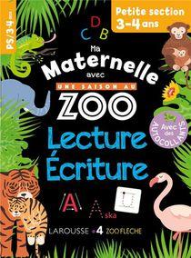 Ma Maternelle Avec Une Saison Au Zoo ; Lecture-ecriture ; Ps