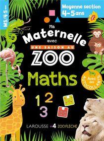 Ma Maternelle Avec Une Saison Au Zoo ; Maths ; Ms
