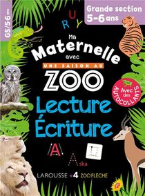 Ma Maternelle Avec Une Saison Au Zoo ; Lecture-ecriture ; Gs