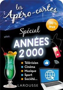 Les Apero-cartes ; Special Annees 2000