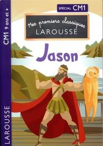 Mes Premiers Classiques Larousse ; Jason