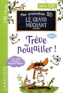 Mes Premieres Bd Le Grand Mechant Renard : Treve Au Poulailler !