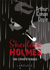 Sherlock Holmes : Un Crime Etrange